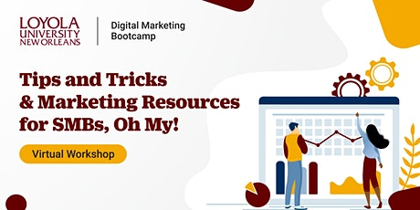 Tips, Tricks and Marketing Resources for SMBs, Oh My! | Virtual  Workshop tickets