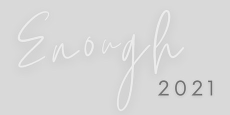 Enough Young Women's Event 2021 tickets