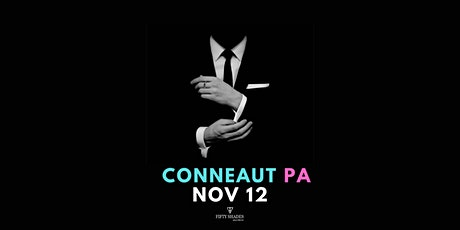 Fifty Shades Live|Conneaut, PA tickets