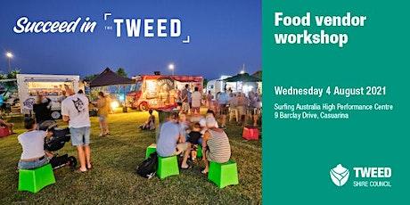 Succeed in the Tweed – Food vendor workshop tickets