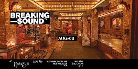 Breaking Sound LA feat. ellie d., Noah Henderson, Banana Club, Fab The Duo tickets