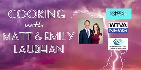 Cooking with Matt and Emily Laubhan tickets