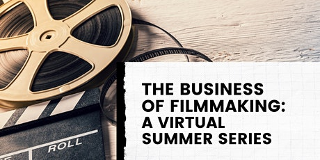 INDIVIDUAL DATES -  THE BUSINESS  OF FILMMAKING tickets