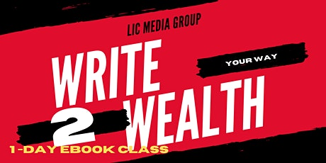 Write Your Way 2 Wealth eBook Class tickets