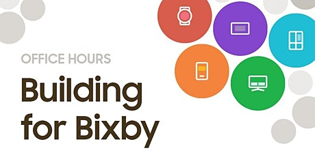 Bixby Developer Office Hours - August 2021 tickets