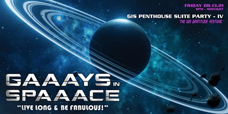 GIS: PENTHOUSE SUITE PARTY IV - 'THE GIS GRATITUDE FESTIVAL' tickets