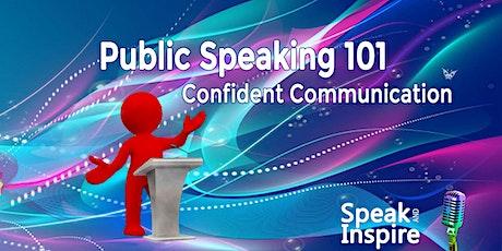 Public Speaking 101 - Confident Communication Workshop tickets