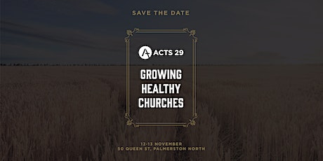 Acts 29 Conference 2021 - Growing Healthy Churches tickets