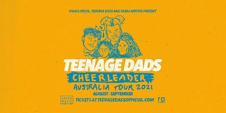 Teenage Dads 'Cheerleader' Tour tickets