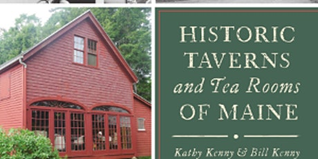 Historic Taverns and Tea Rooms of Maine tickets