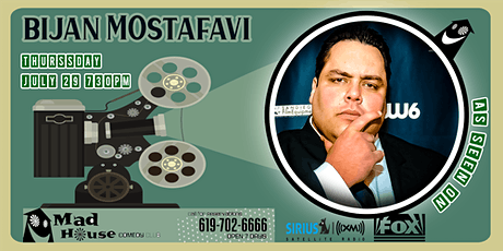 Mad House Favorite Bijan Mostafavi! tickets