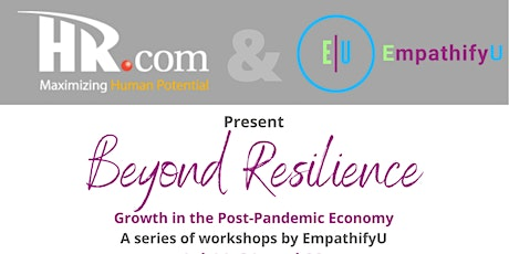 Beyond Resilience: Growth in the Post Pandemic Economy tickets