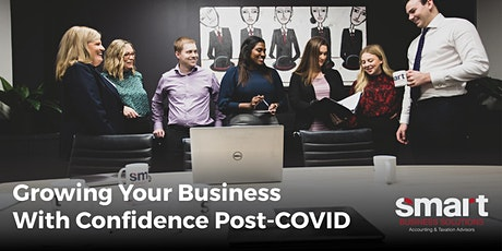 Growing Your Business With Confidence Post-COVID tickets