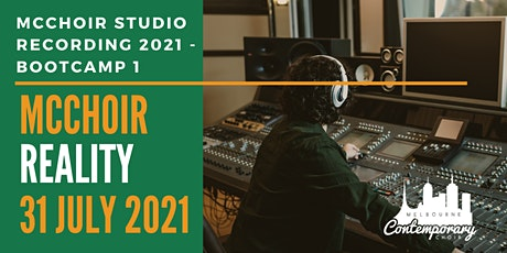 MCCHOIR 2021 STUDIO RECORDING - BOOTCAMP 1 tickets