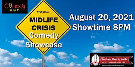Comedy DSM Presents... Mid-Life Crisis Comedy Showcase tickets