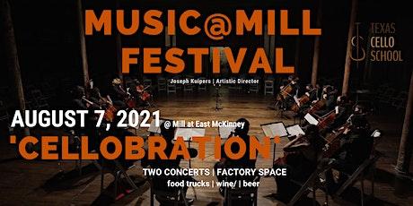 """Music@Mill Festival """"CELLOBRATION"""" Texas Cellos #CELLOCHOIR tickets"""