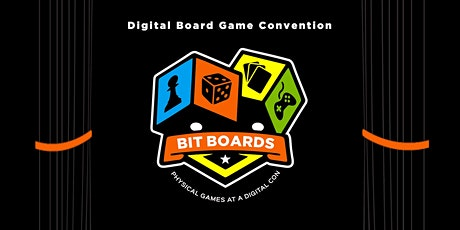 Bit Boards: The Digital Board Game Convention tickets
