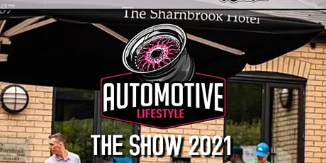 AUTOMOTIVE LIFESTYLE SHOWCARS - SUNDAY 22ND AUGUST 2021 AT THE SHARNBROOK tickets