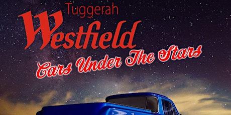 CARS UNDER THE STARS @ Westfields Tuggerah tickets
