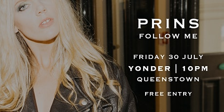 PRINS - Follow Me - Queenstown - FREE tickets