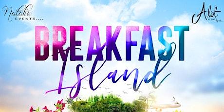 BREAKFAST ISLAND tickets