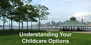 Understanding Your Childcare Options: Daycares,...