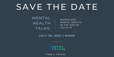 July Mental Health Talks: Workplace Mental Health in the Age of COVID-19 tickets