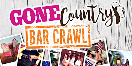 GONE COUNTRY BAR CRAWL 2021 tickets