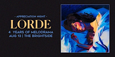 Lorde – 4 Years of Melodrama