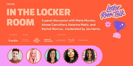 (ONLINE) In the Locker Room: Panel Discussion tickets