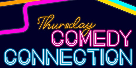 Thursday Comedy Connection: August 26 tickets