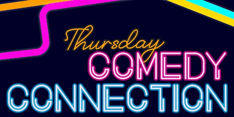 Thursday Comedy Connection: September 30 tickets