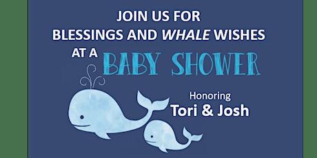 Tori  and Josh Bennett Baby Shower tickets