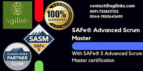 SAFe AdvancedScrumMaster(Online/Zoom)July-31-Aug-01,Sat-Sun,California(PST) tickets