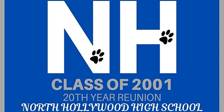 North Hollywood High School Reunion- Class of 2001 tickets