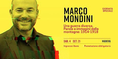 Marco Mondini -GIORNATA SPECIALE AL MANIVA CON LA SEZIONE ALPINI DI BRESCIA biglietti
