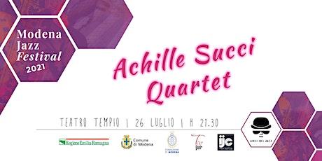 Achille Succi Quartet biglietti
