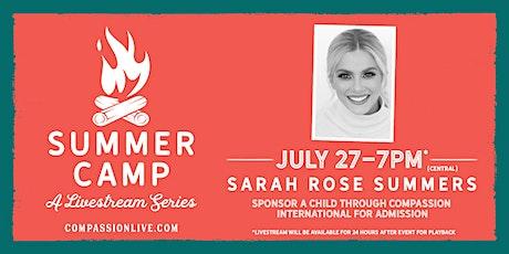 Summer Camp - A Livestream Series   Sarah Rose Summers tickets