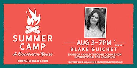 Summer Camp - A Livestream Series | Blake Guichet tickets