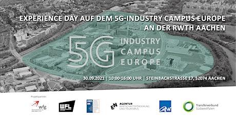 Experience Day auf dem  5G Industry Campus Europe an der RWTH Aachen Tickets