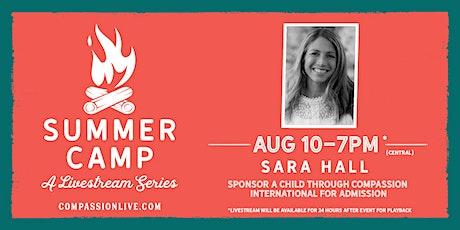 Summer Camp - A Livestream Series | Sara Hall ingressos