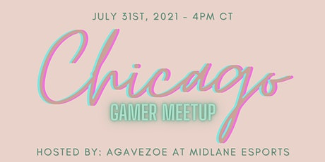 CHICAGO GAMER MEETUP tickets