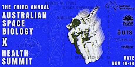 3rd Australian Space Biology x Health Summit tickets