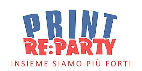 PRINT Re: PARTY biglietti