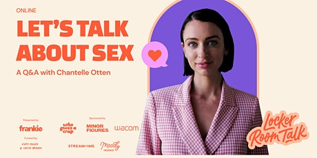 (ONLINE) Let's Talk About Sex: Q&A with psycho-sexologist Chantelle Otten tickets