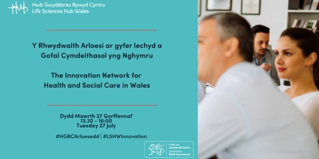 The Innovation Network for Health and Social Care in Wales tickets