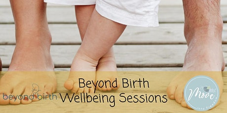 Beyond Birth Wellbeing Sessions tickets