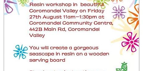 Resin workshop for beginners COROMANDEL VALLEY tickets