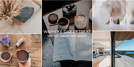 WAIHEKE DAY RETREAT - Receive • Create • Reconnect tickets