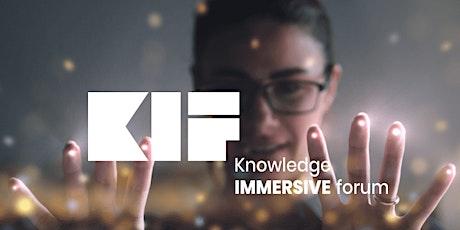 KIF-Knowledge IMMERSIVE Forum (pré-réservation) billets